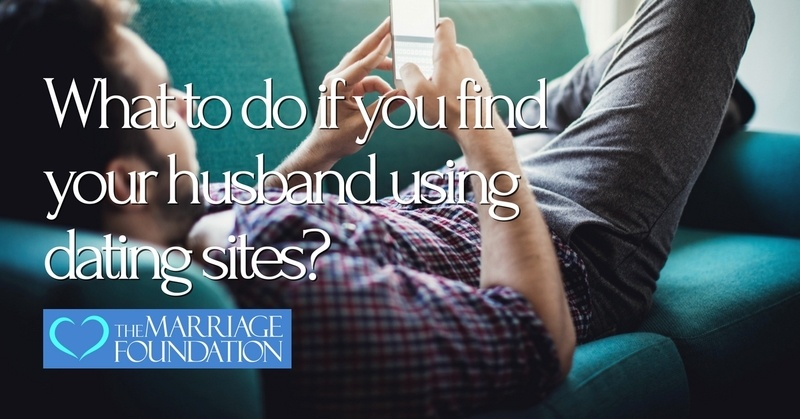 When a husband is on dating sites