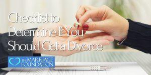 Checklist to Determine If You Should Get a Divorce