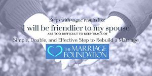 Simple, Doable, And Effective Step To Rebuild A Marriage