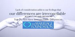 You Do Not Have Irreconcilable Differences