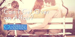 can-i-get-over-an-affair?