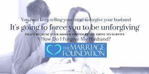 How Do I Forgive My Husband