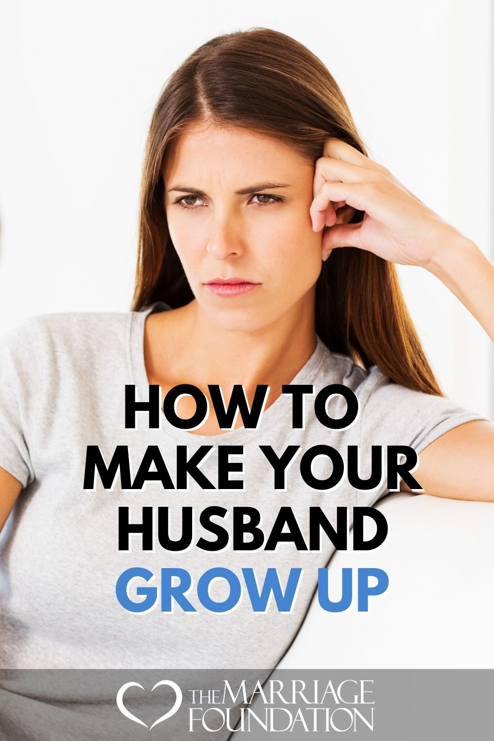How To Make Your Husband Grow Up