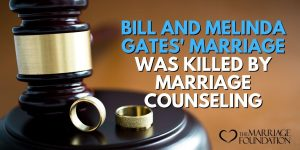 Bill And Melinda Gates' Marriage Was Killed By Marriage Counseling
